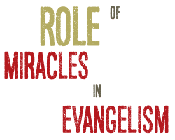role-miracles-in-evangelism